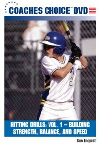 Softball Hitting Drills Vol. 1, Building Strength, Balance, and Speed